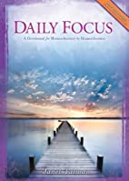 Daily Focus: A Devotional for Homeschoolers…