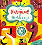 The Numerology Of Birthdays (Monterey…