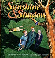 Sunshine and Shadow: A For Better or For…