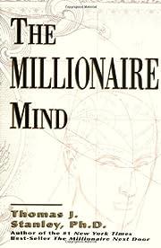 The Millionaire Mind por Dr. Thomas J.…