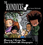 Boondocks: Because I Know You Don't Read The Newspaper, McGruder, Aaron