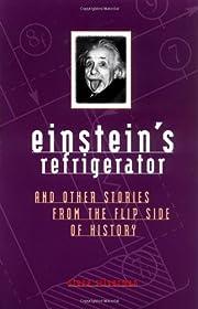 Einstein's Refrigerator and Other…