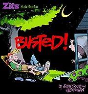Busted: Zits Sketchbook #6 de Jerry Scott