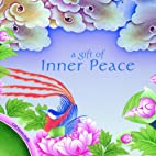 A Gift of Inner Peace by Gill Farrer-Halls