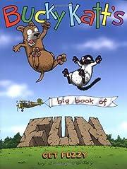 Bucky Katt's Big Book of Fun: A Get…