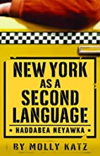 New York As A Second Language: Haddabea…