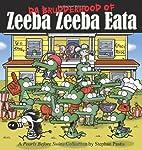 Da Brudderhood of Zeeba Zeeba Eata: A Pearls…
