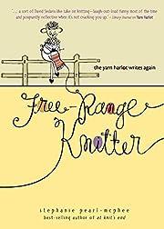Free-Range Knitter: The Yarn Harlot Writes…