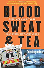 Blood, Sweat, and Tea: Real-Life Adventures…