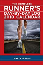 The Complete Runner's Day-By-Day Log:…