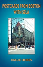 Postcards from Boston with Sela by Callie…