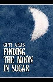 Finding the Moon in Sugar de Gint Aras