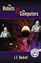 The Robots vs. The Computers, War of the…