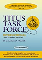 Titus Task Force: Founders Edtion -…