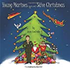 Young Marines Save Christmas- full color by…