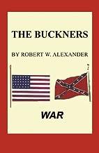 The Buckners by R. W. Alexander
