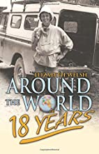Around the World in Eighteen Years by…