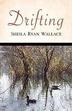 Drifting by Sheila Ryan Wallace