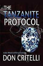 The Tanzanite Protocol by Don Critelli