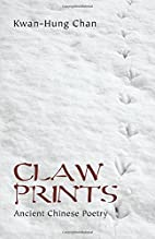 Claw Prints: Ancient Chinese Poetry by…