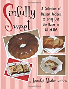 Sinfully Sweet by Jennifer Martinbianco