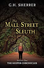 The Mall Street Sleuth - Volume One of The…