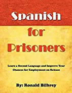 Spanish for Prisoners: Learn A Second…