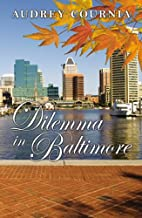 Dilemma in Baltimore by Audrey Cournia