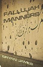 Fallujah Manners by Bryan James
