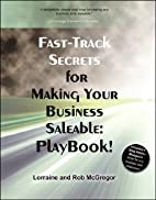 Fast Track Secrets for Making Your Business…