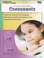 Consonants (Modified Basic Skills) by Penny…
