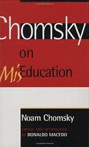 Chomsky on Mis-Education (Critical…