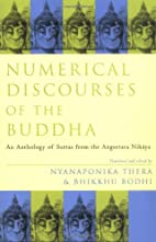 The Numerical Discourses of the Buddha…
