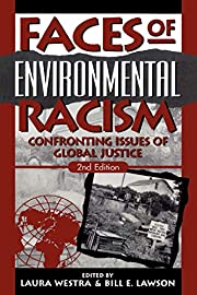 Faces of Environmental Racism: Confronting…
