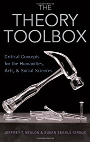 The Theory Toolbox: Critical Concepts for…