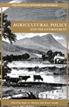 Agricultural Policy and the Environment (The…