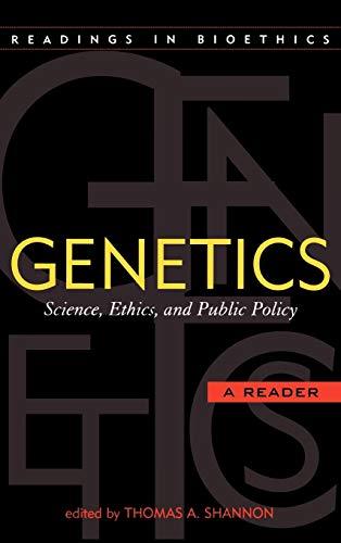 Biotechnology essay ethics genetic policy prospect public