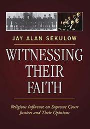 Witnessing Their Faith: Religious Influence…