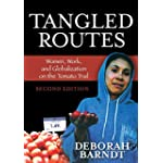 Tangled Routes: Women, Work and Globalization of the Tomato Trail