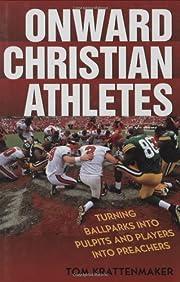 Onward Christian Athletes: Turning Ballparks…