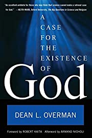 A Case for the Existence of God por Dean L.…