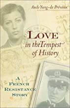 Love in the Tempest of History: A French…