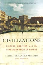Civilizations: Culture, Ambition, and the…