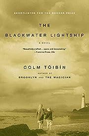 The Blackwater Lightship par Colm Tóibín