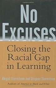 No Excuses: Closing the Racial Gap in…