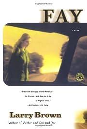 Fay: A Novel av Larry Brown