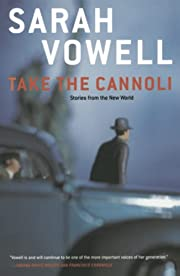 Take the Cannoli : Stories From the New…