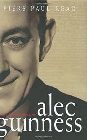 Alec Guinness: The Authorized Biography por…