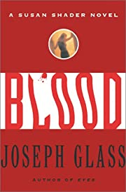 Blood: A Susan Shader Novel – tekijä:…