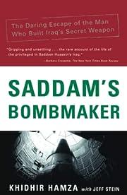 Saddam's Bombmaker: The Daring Escape…